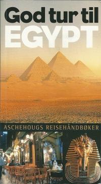 """Aschehoug Reisehåndbøker """"God tur til Egypt"""" used in 2005"""