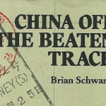 """China off the beaten track"" (1982) - Used in 1985"