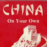 """China on Your Own"" guide used in 1985"
