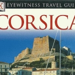 "DK Eyewitness Travel Guides ""Corsica"" used in 2004"