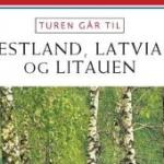 """Aschehoug Reisehåndbøker """"Turen går til Estland, Latvia og Litauen"""" used in 2013"""
