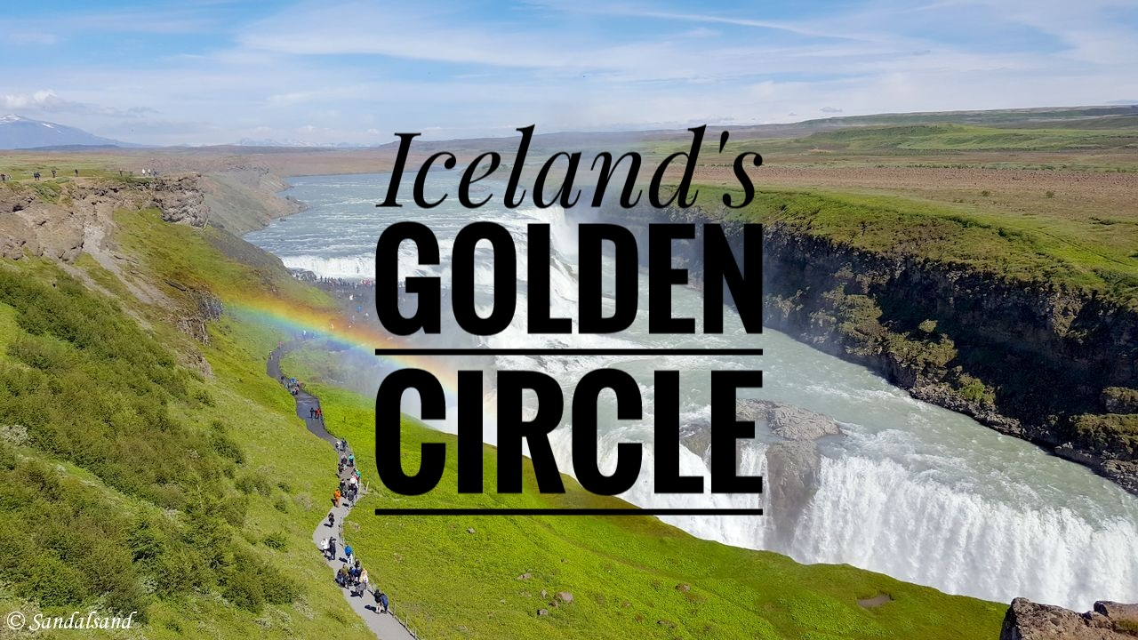 VIDEO – Iceland – The Golden Circle